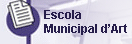 Escola Municipal d\'Art